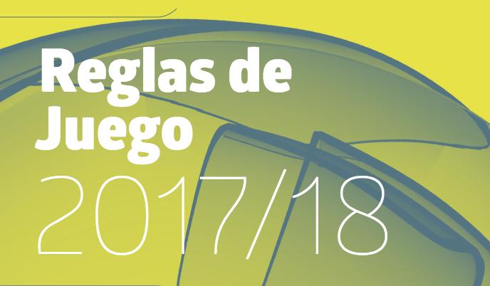 Conoce las nuevas Reglas del Juego para la temporada 2017 -2018